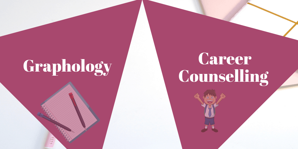 Graphology AND Career counselling